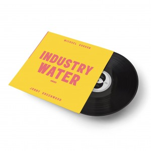 MICHAEL GORDON, JONNY GREENWOOD Volume 2: Industry Water