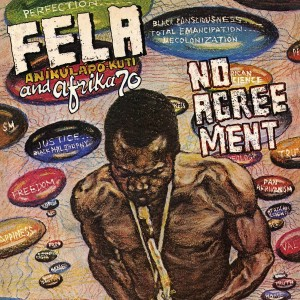 FELA ANIKULAPO KUTI AND AFRIKA 70 No Agreement
