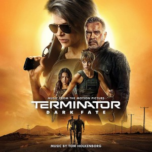 TOM HOLKENBORG Terminator: Dark Fate (CD USA)