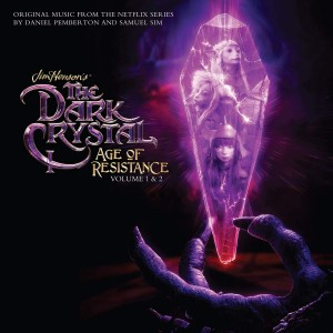 DANIEL PEMBERTON & SAMUEL SIM The Dark Crystal: Age of Resistance