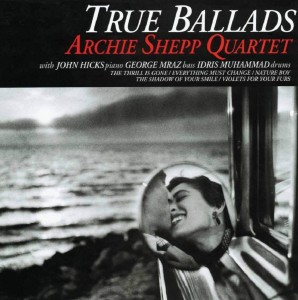 ARCHIE SHEPP QUARTET True Ballads (JAPAN LP)