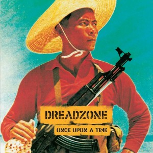 DREADZONE Once Upon a Time (REMASTERED 2xLP)