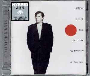 BRYAN FERRY AND ROXY MUSIC THE Ultimate Collection (HYBRID SACD)