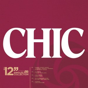 "CHIC The 12"" Singles Collection"