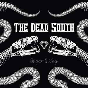 DEAD SOUTH Sugar & Joy