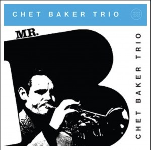 CHET BAKER Mr.B.