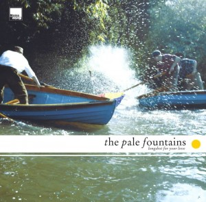 RSD20 PALE FOUNTAINS The Longshot For Your Love