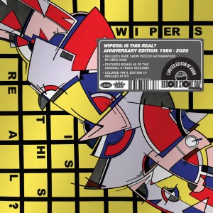 RSD20 THE WIPERS Is This Real? ANNIVERSARY EDITION: 1980-2020