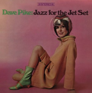 RSD20 DAVE PIKE Jazz For The Jet Set