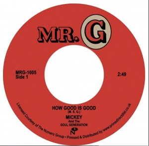 RSD20 MICKEY AND THE SOUL GENERATION How Good Is Good