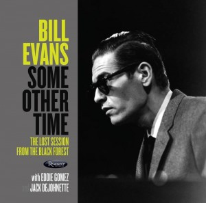 RSD20 BILL EVANS Some Other Time: The Lost Session From The Black Forest