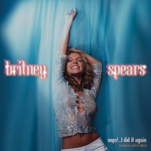 RSD20 BRITNEY SPEARS Oops! I Did It Again (EU VERSION)