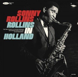 BF20 SONNY ROLLINS Rollins In Holland: The 1967 Studio & Live Recordings [3LP]