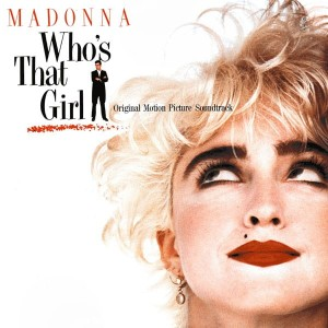 MADONNA Who's That Girl (OST LP)