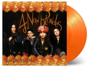4 NON BLONDES Bigger, Better, Faster, More! NUMBERED ORANGE 180g LP (MOVLP1391)
