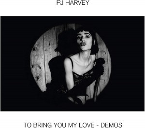 PJ HARVEY To Bring You My Love - Demos