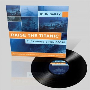 JOHN BARRY Raise The Titanic - FIRST TIME ON VINYL
