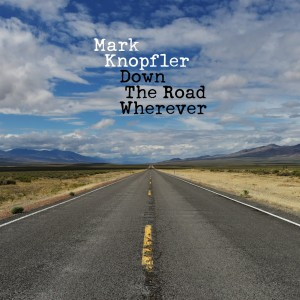 MARK KNOPFLER Down The Road Wherever (2xLP)