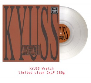 KYUSS Wretch - CLEAR COLOR VINYL 180g 2xLP