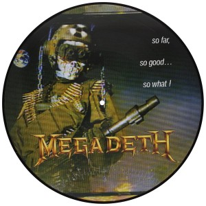 MEGADETH So Far So Good So .. 180g LP-Picture Disc