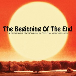 RSD18 The Beginning Of The End: The Existential Psychodrama In Country Music (1956-1974)