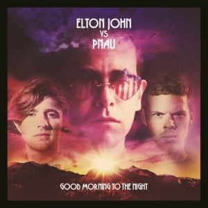 RSD18 ELTON JON vs PNAU Good Morning To The Night