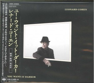 LEONARD COHEN You Want It Darker JAPAN CD  (SICP-5076)