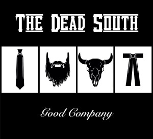DEAD SOUTH Good Company (LP+CD)