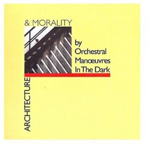 Orchestral Manoeuvres In The Dark ‎OMD Architecture & Morality