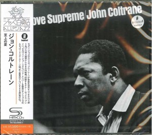 JOHN COLTRANE A Love Supreme JAPAN SHM-CD 2016 (UCCU-5606)