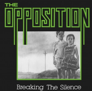OPPOSITION Breaking the Silence