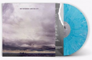 BF19 MATT NATHANSON Some Mad Hope (COLOR LP)