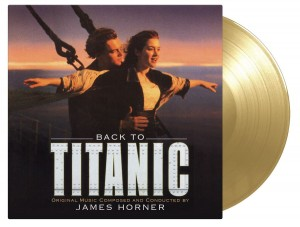 JAMES HORNER Back To Titanic (GOLD 180g VINYL)