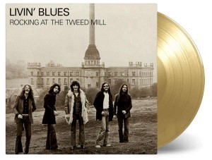 LIVIN' BLUES Rocking At The Tweed Mill GOLD 180g (MOVLP1733)