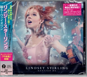 LINDSEY STIRLING Shatter Me JAPAN CD UCCS-1172