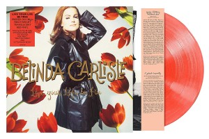 BELINDA CARLISLE Live Your Life, Be Free (180g LIMITED COLOURED VINYL)