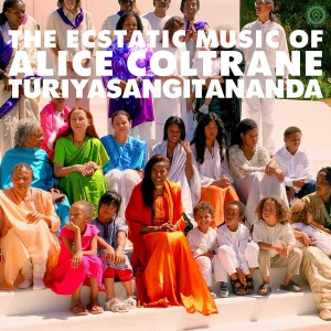 ALICE COLTRANE The Ecstatic Music Of Alice Coltrane Turiyasangitananda World Spirituality 1