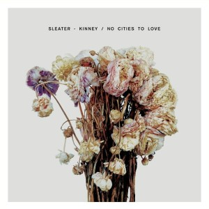 SLEATER KINNEY No Cities To Love - LP+CD - SIGNED