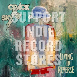 CRACK THE SKY Living In Reverse (BLACK FRIDAY 2018)
