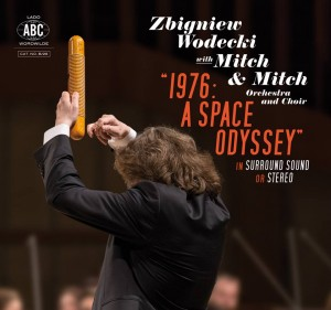 Zbigniew Wodecki With Mitch & Mitch Orchestra And Choir 1976: A Space Odyssey