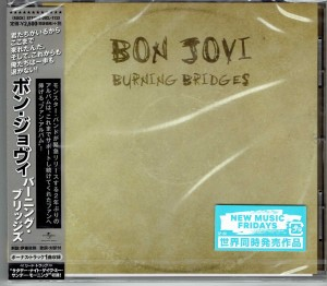 BON JOVI Burning Bridges - JAPAN CD UICL-1132