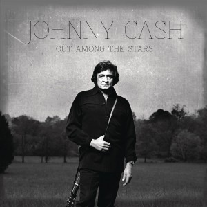 JOHNNY CASH Out Among The Stars LOST ALBUM