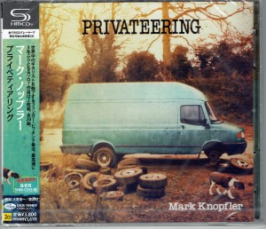 MARK KNOPFLER Privateering JAPAN DELUXE 2xSHM-CD (UICR-1098)