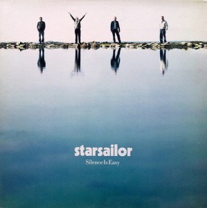 STARSAILOR Silence Is Easy (2003 first press vinyl LP)