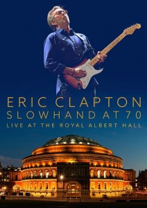 ERIC CLAPTON Live at the Royal Albert Hall - Slowhand at 70 JAPAN BLU-RAY