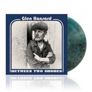 GLEN HANSARD Between Two Shores (180g BLUE)
