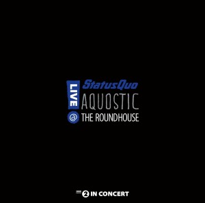STATUS QUO Aquostic! Live The Roundhouse 2xLP