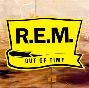 R.E.M. REM Out Of Time 25th Anniversary Remastered 180-Gram