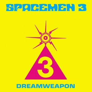 SPACEMEN 3 Dreamweapon