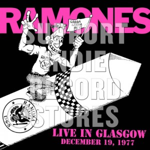 RAMONES Live In Glasgow Dec 19 1977 (BLACK FRIDAY 2018)